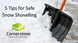 snow shovelling, shovelling snow, safe snow shovelling, shovelling with back pain, tips for snow shovelling