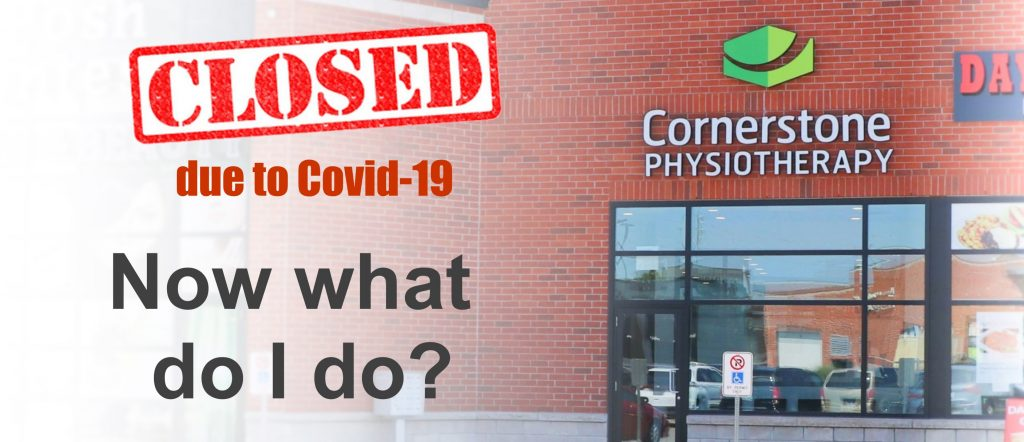 physiotherapy clinic closed due to covid-19. Now what?